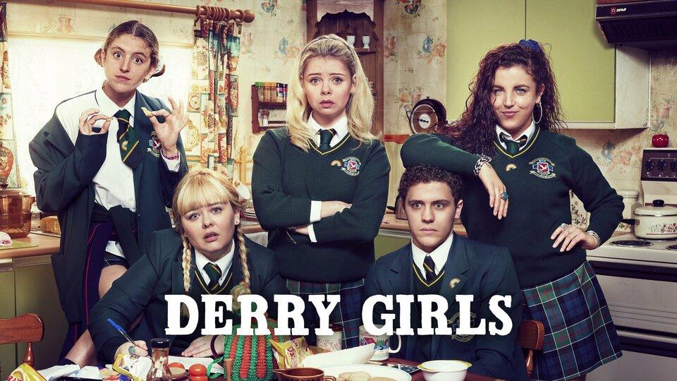 Derry Girls - Netflix