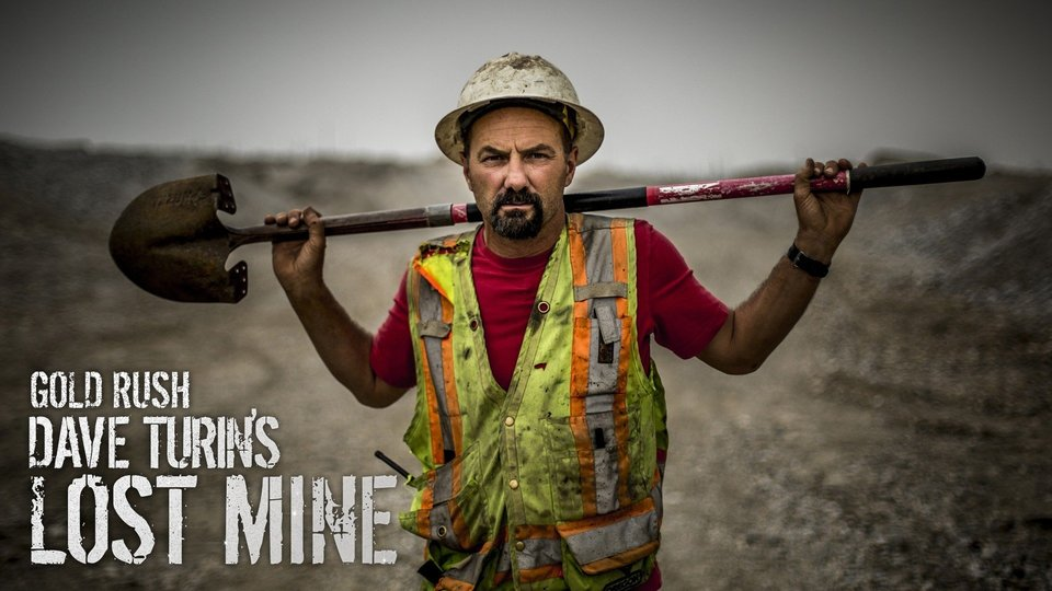 Gold Rush: Dave Turin's Lost Mine (Discovery Channel)
