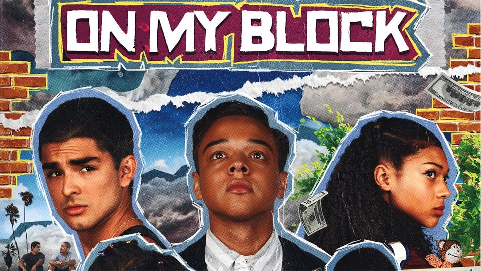 On My Block - Netflix