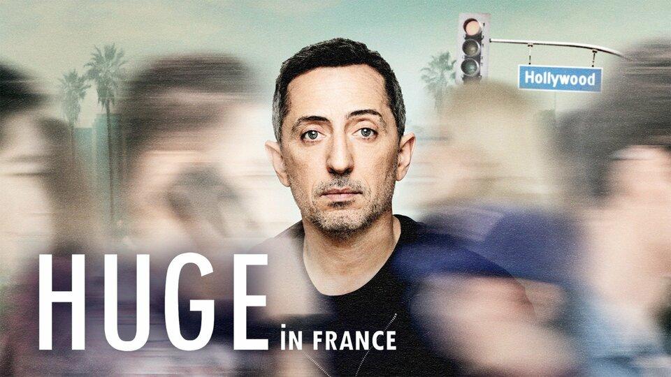 Huge in France - Netflix