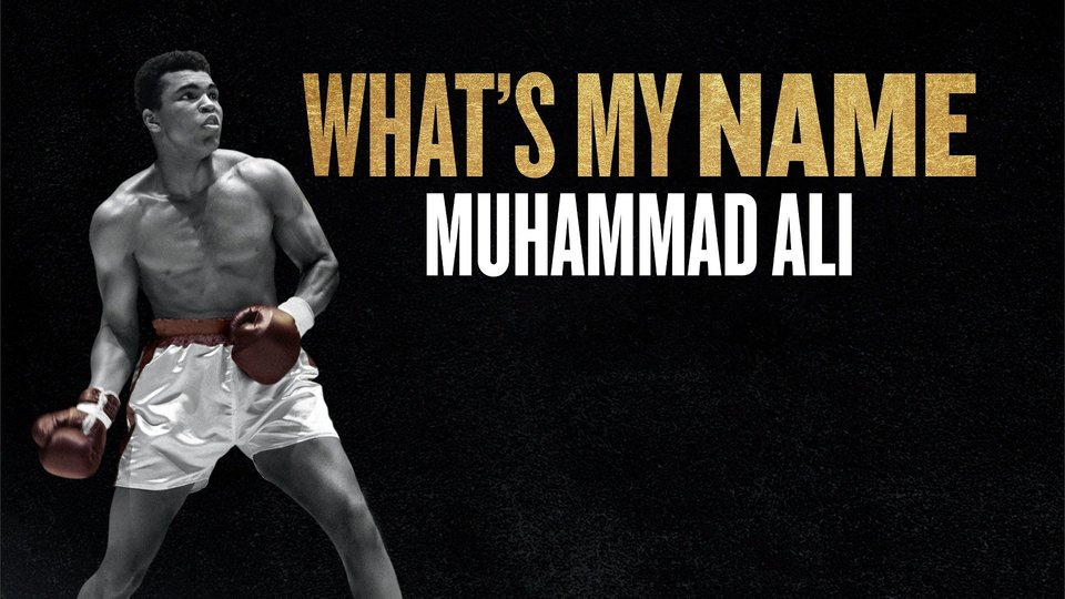 What's My Name: Muhammad Ali - HBO