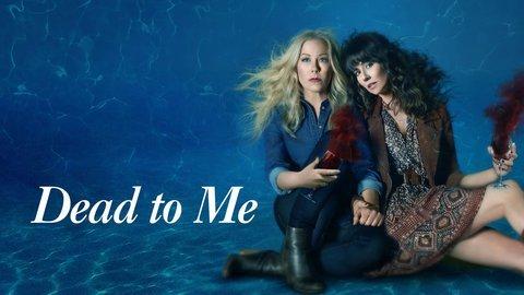 Dead to Me (Netflix)