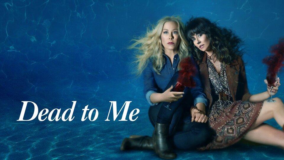 Dead to Me - Netflix