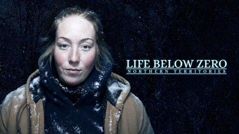 Life Below Zero: Northern Territories (Nat Geo)