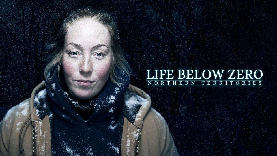 Life Below Zero: Northern Territories - Nat Geo