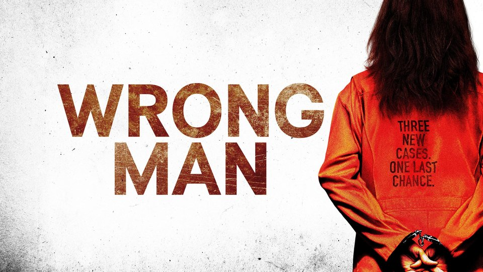 Wrong Man - Starz
