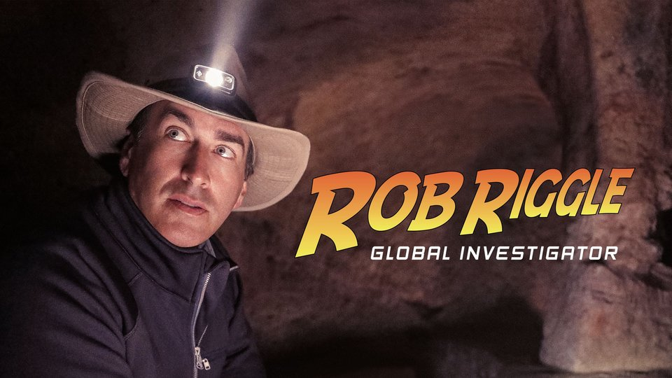 Rob Riggle: Global Investigator (Discovery Channel)