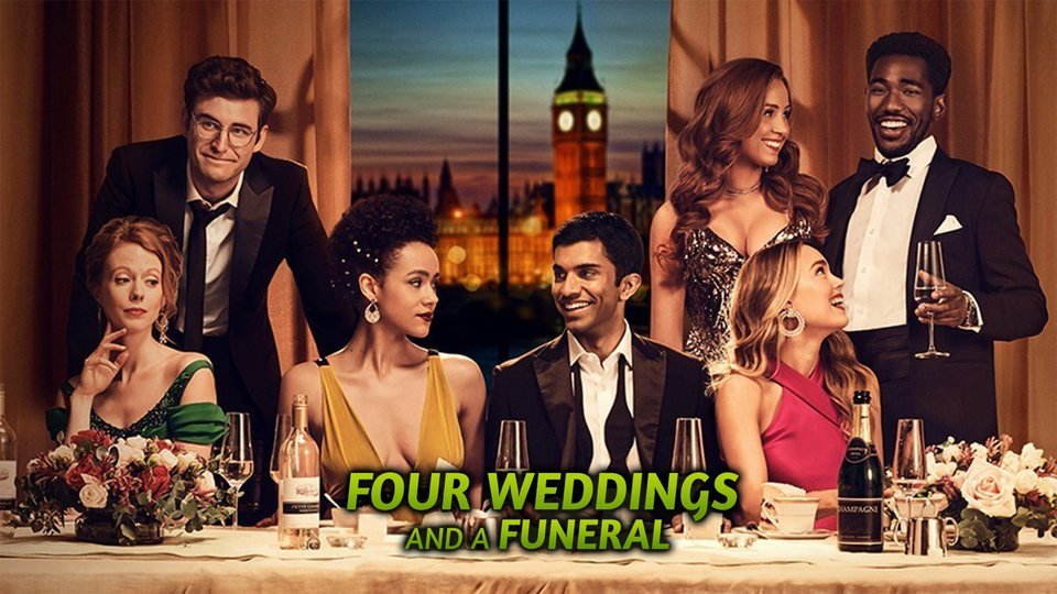 Four Weddings and a Funeral - Hulu