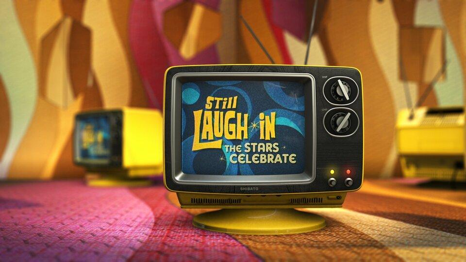 Still Laugh-In: The Stars Celebrate - Netflix
