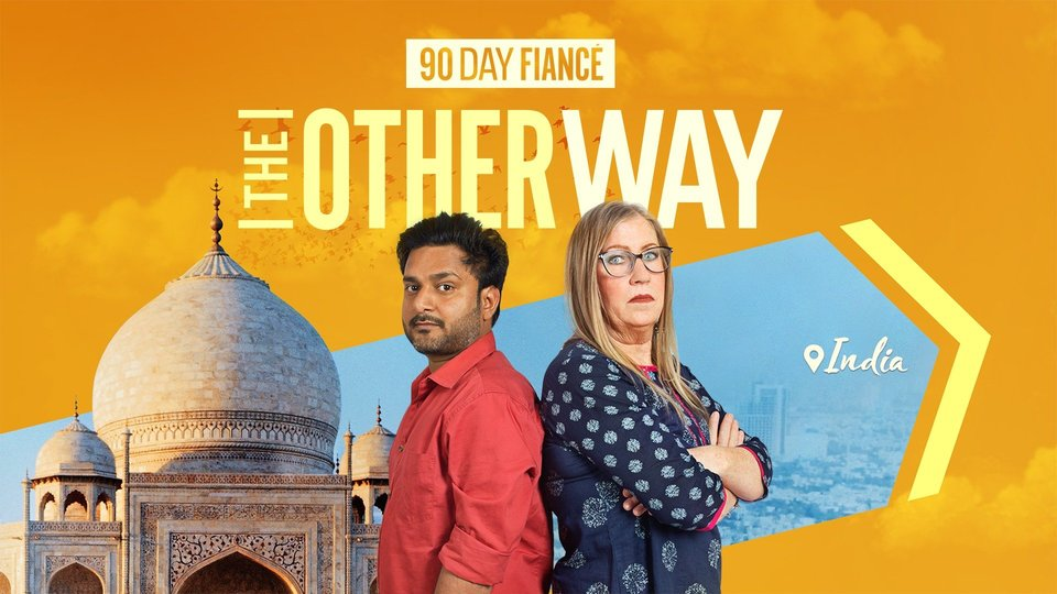 90 Day Fiancé: The Other Way - TLC