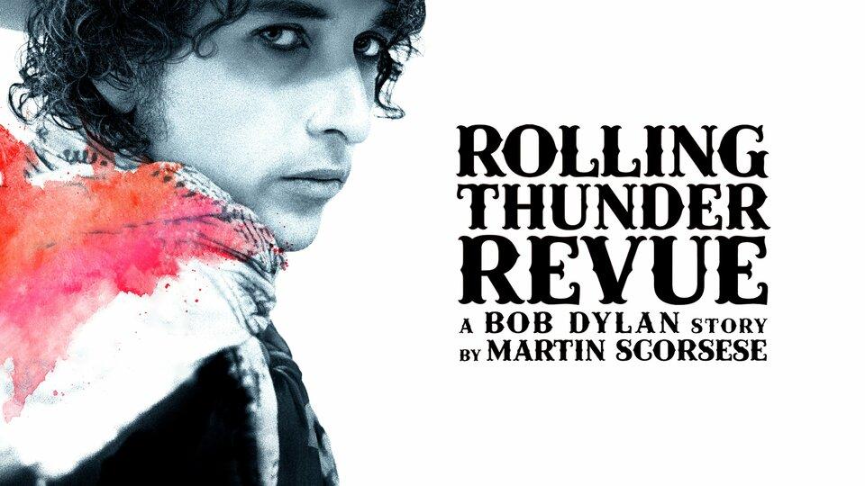 Rolling Thunder Revue: A Bob Dylan Story by Martin Scorsese (Netflix)