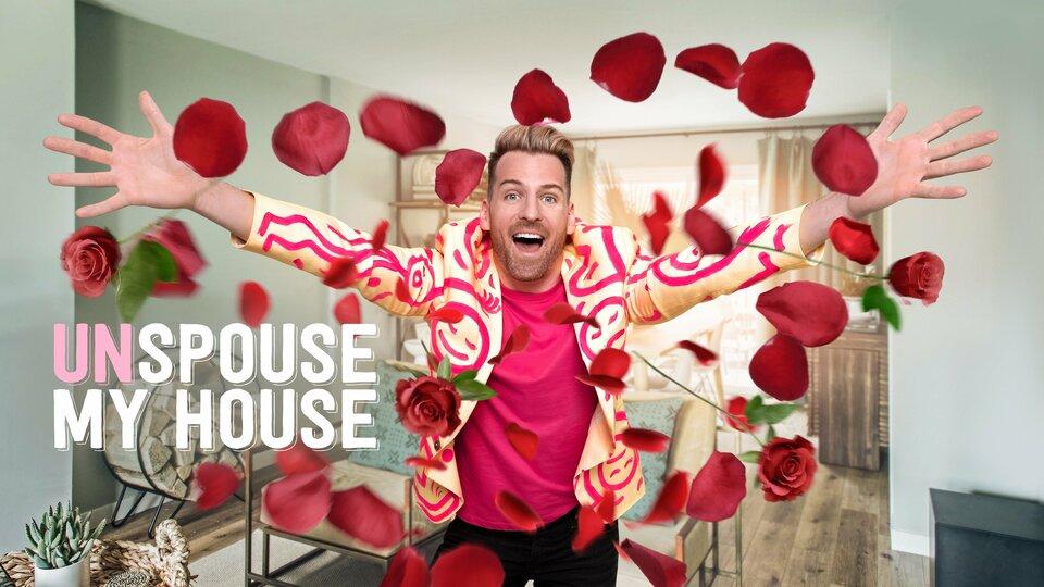 Unspouse My House - HGTV