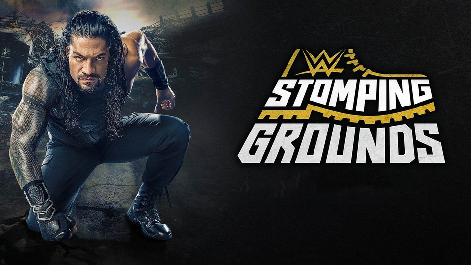 WWE Stomping Grounds (WWE Network)