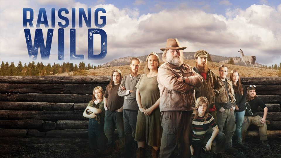 Raising Wild - Discovery Channel