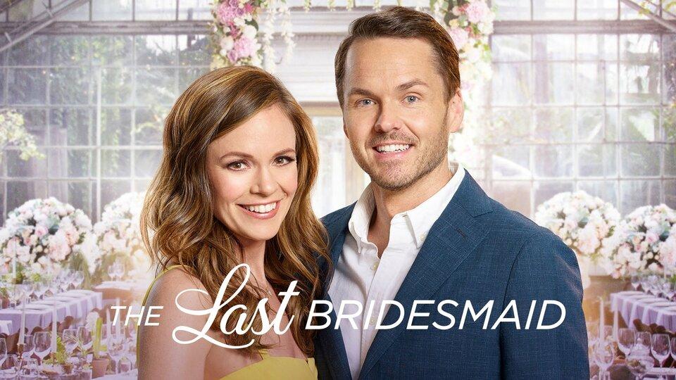 The Last Bridesmaid - Hallmark Channel