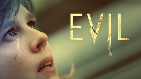 Evil - Netflix