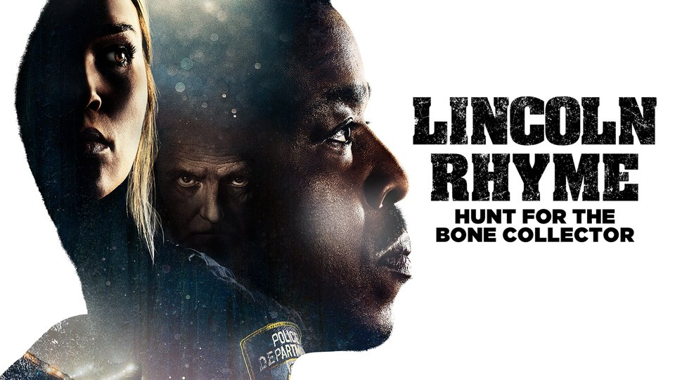 Lincoln Rhyme: Hunt for the Bone Collector - NBC