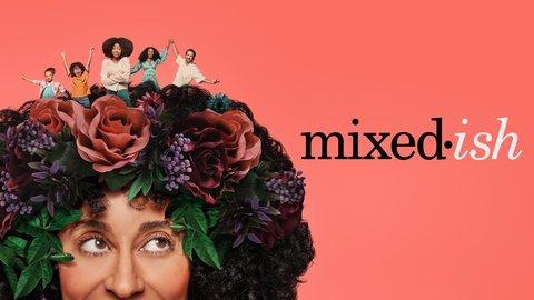 mixed-ish - ABC
