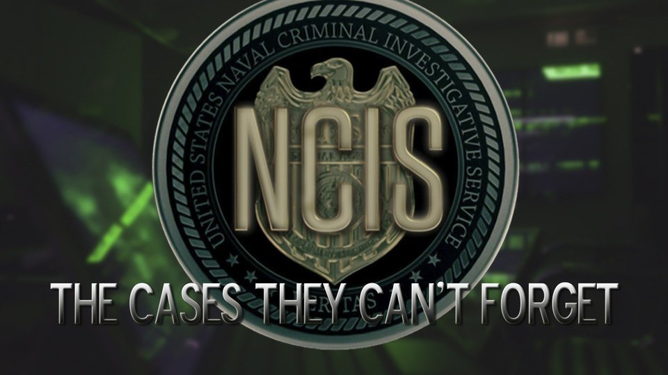 NCIS: The Cases They Can't Forget (CBS)
