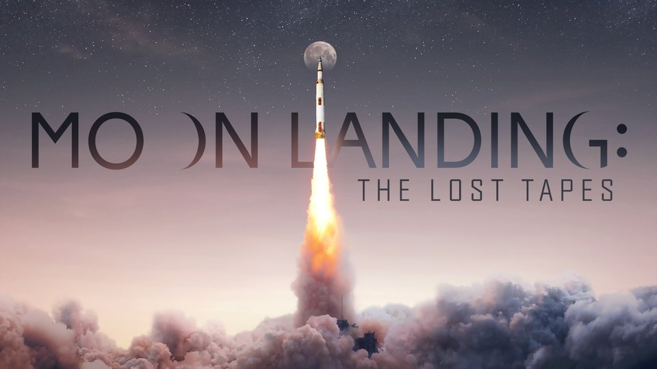 Moon Landing: The Lost Tapes (History Channel)