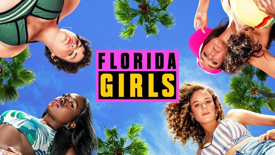 Florida Girls - Pop TV