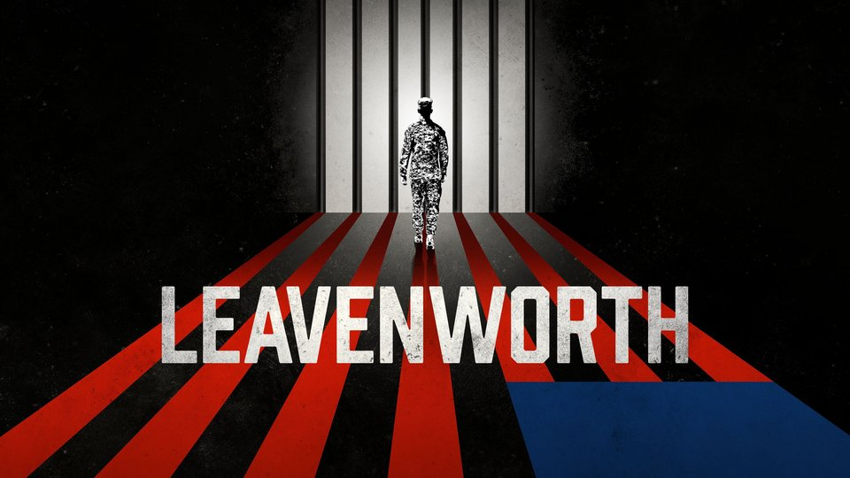 Leavenworth - Starz