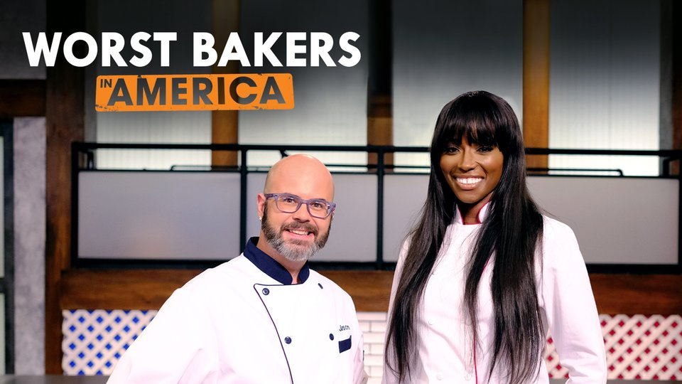 Worst Bakers in America (Food Network)
