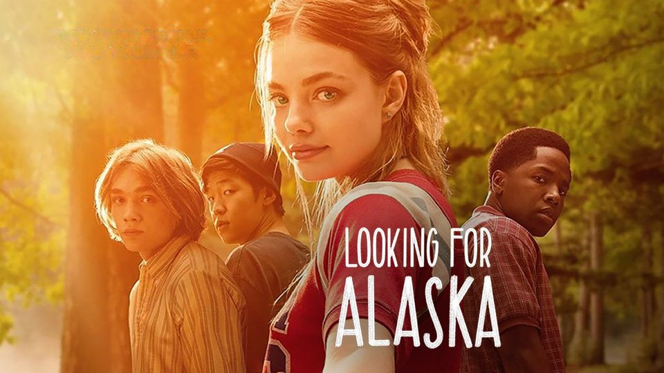 Looking for Alaska - Hulu