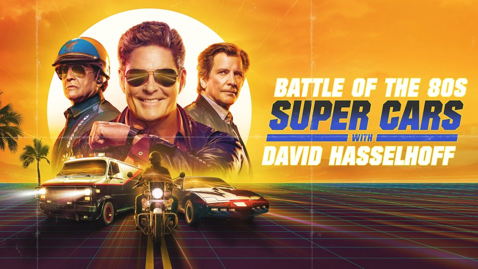 Battle of the 80s Supercars With David Hasselhoff (History Channel)