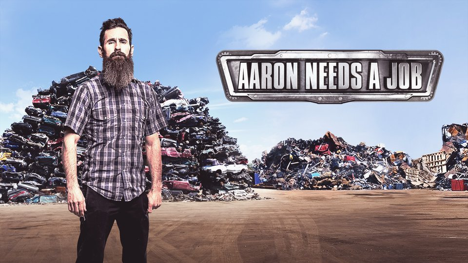 Aaron Needs a Job - Discovery Channel