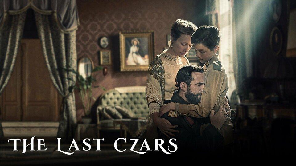 The Last Czars - Netflix
