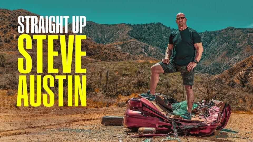 Straight Up Steve Austin - USA Network