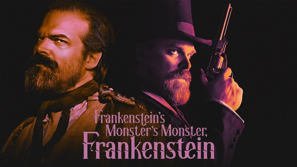 Frankenstein's Monster's Monster, Frankenstein - Netflix