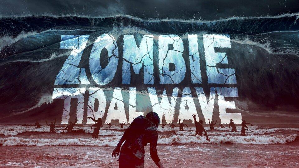 Zombie Tidal Wave - Syfy