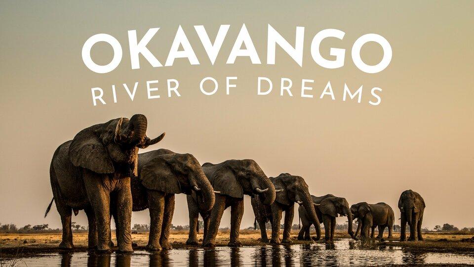 Okavango: River of Dreams - Nat Geo