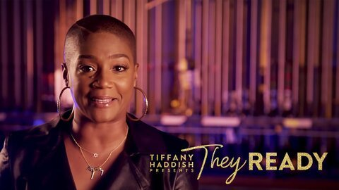 Tiffany Haddish Presents: They Ready (Netflix)
