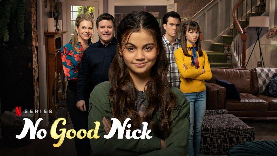 No Good Nick - Netflix