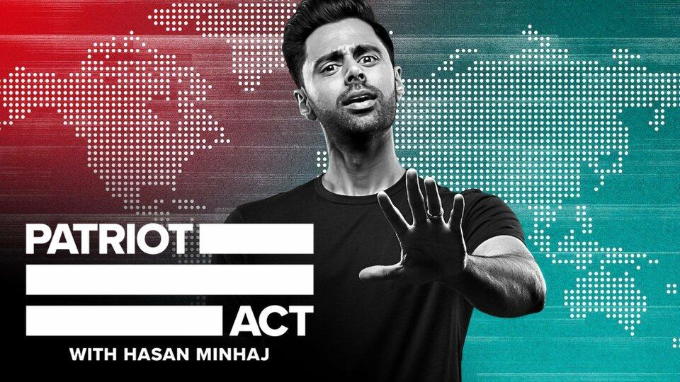 Patriot Act With Hasan Minhaj - Netflix