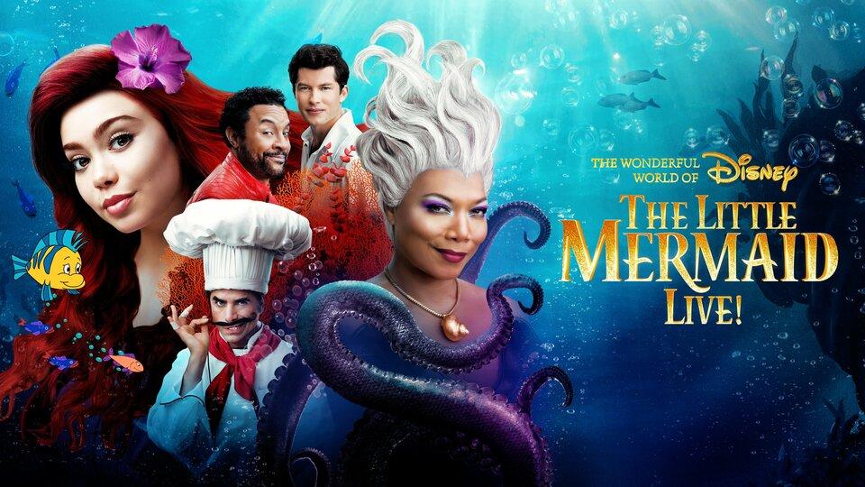 The Wonderful World of Disney Presents The Little Mermaid Live! - ABC
