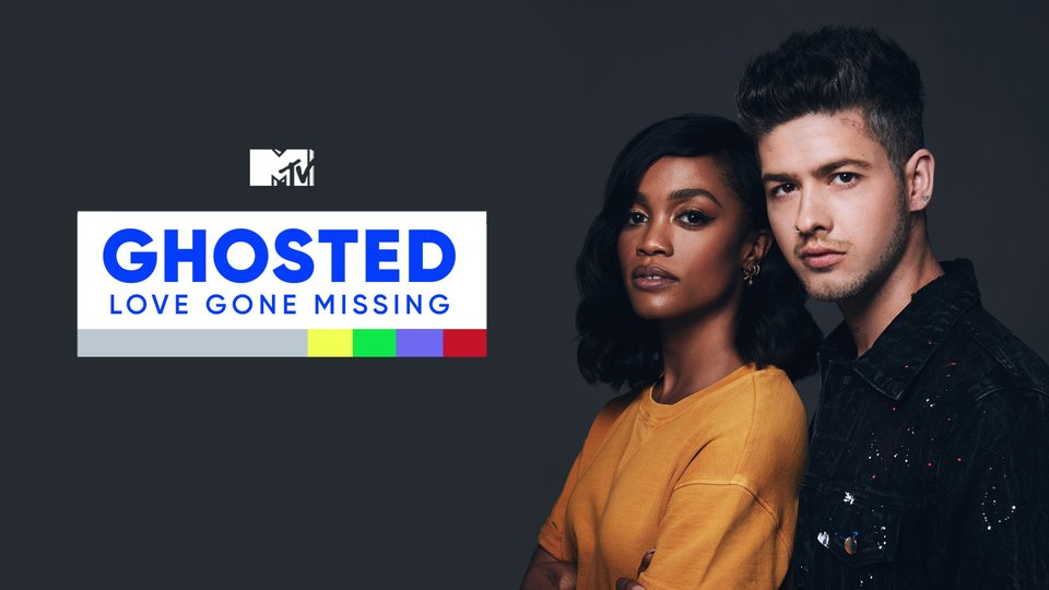Ghosted: Love Gone Missing - MTV