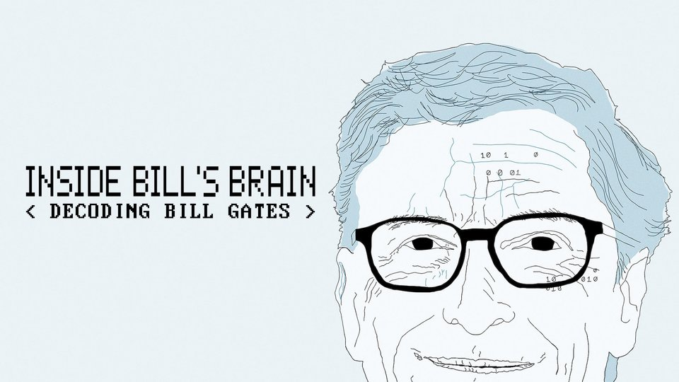 Inside Bill's Brain: Decoding Bill Gates (Netflix)