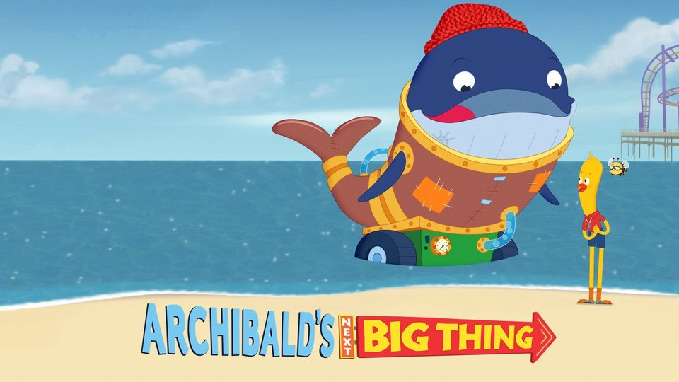 Archibald's Next Big Thing (Netflix)