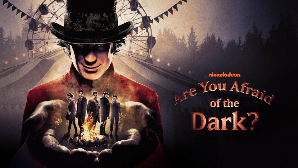 Are You Afraid of the Dark? - Nickelodeon
