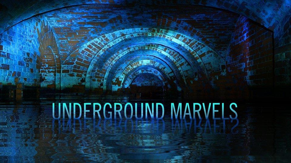 Underground Marvels - Science Channel