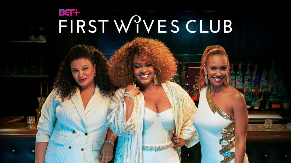 First Wives Club (BET)