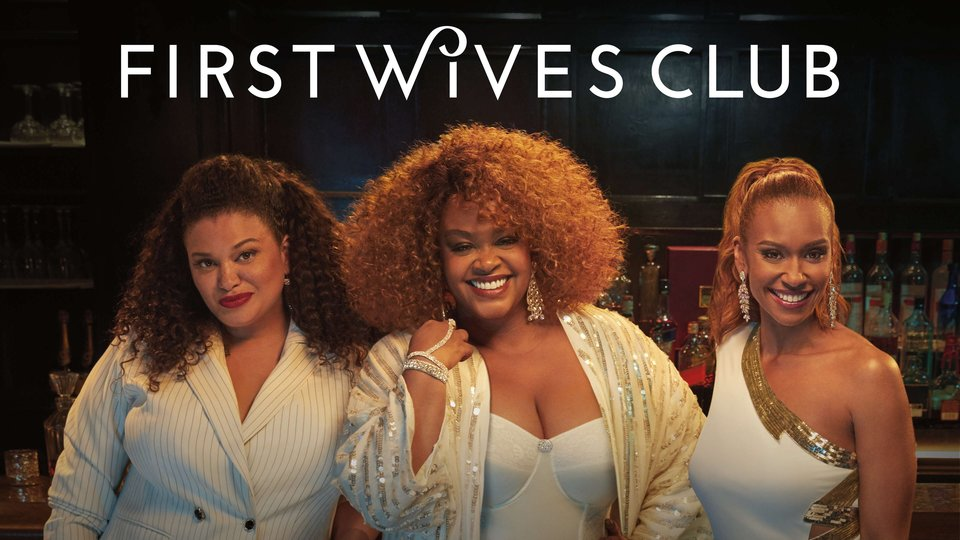 First Wives Club - BET