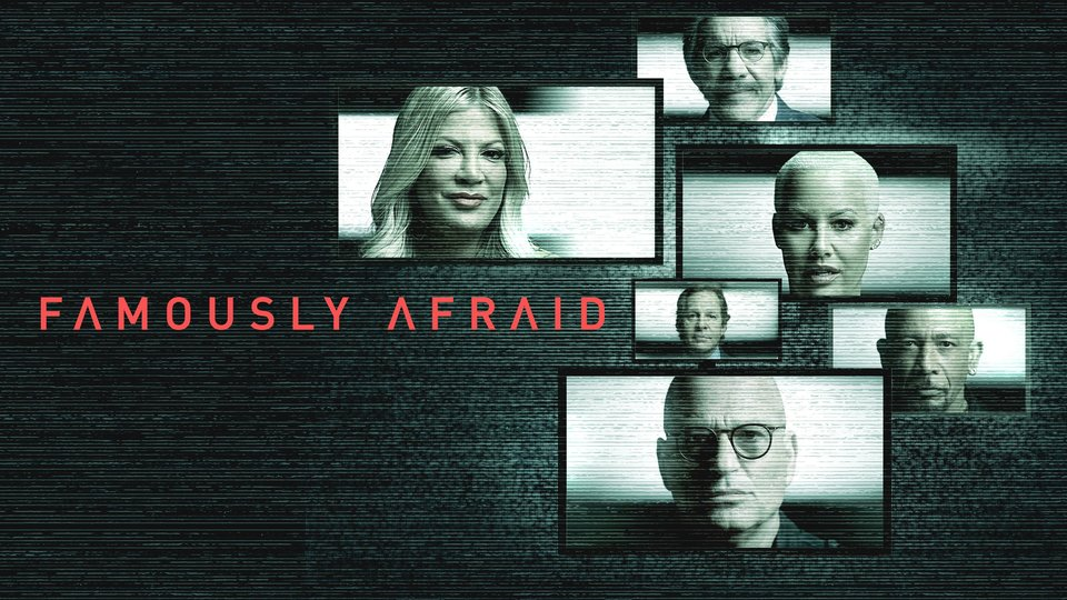 Famously Afraid (Travel Channel)