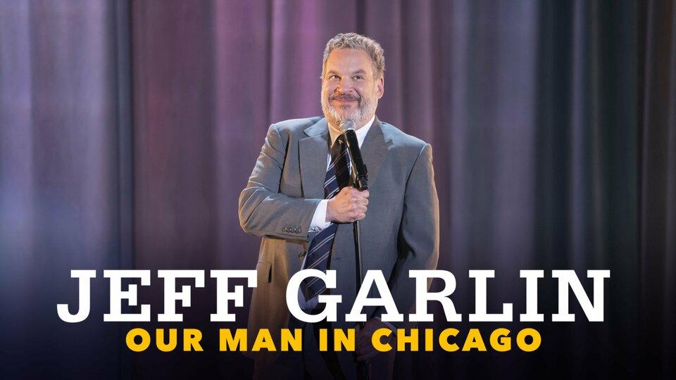 Jeff Garlin: Our Man in Chicago - Netflix