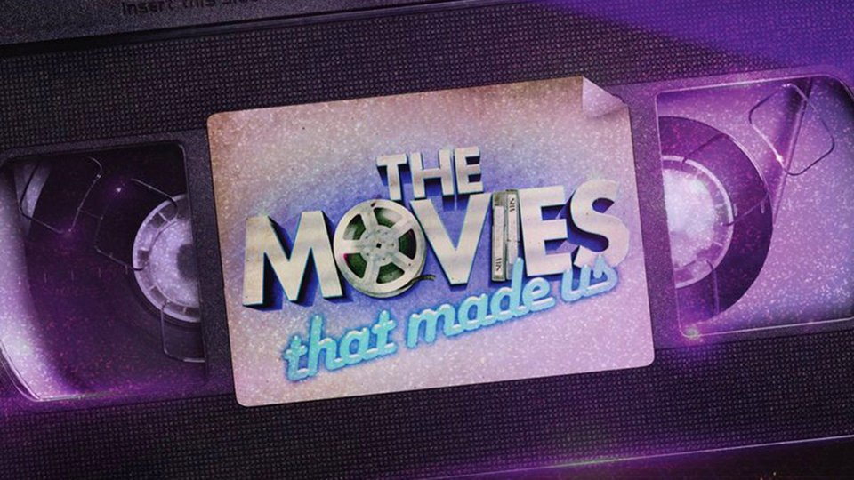 The Movies That Made Us - Netflix
