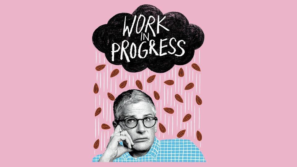Work in Progress - Showtime